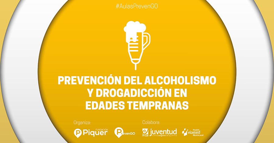 Fundación Piquer - Aula PrevenGO - Prevención del alcoholismo y drogadicción en edades tempranas